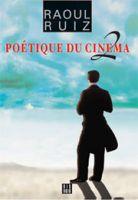 Le Cinéma de Raoul Ruiz - Documentation